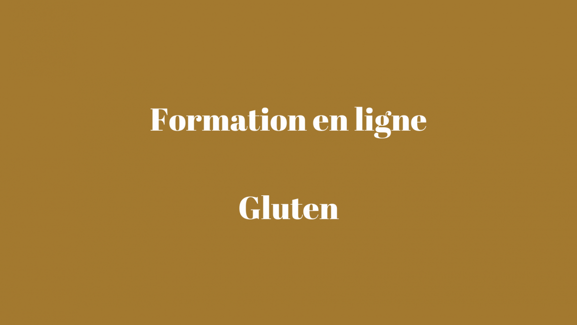 La formation Gluten or not gluten